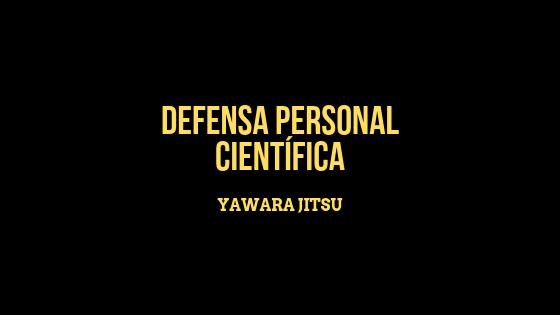 Defensa Personal Científica